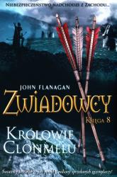 Zwiadowcy Księga 8 Królowie Clonmelu - John Flanagan | mała okładka