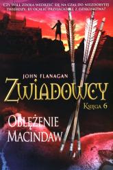 Zwiadowcy Księga 6 Oblężenie McIndaw - John Flanagan | mała okładka