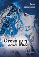 Groza wokół K2 - Anna Czerwińska | mała okładka