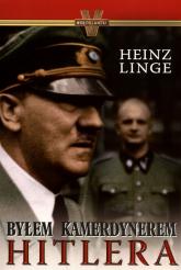 Byłem kamerdynerem Hitlera - Heinz Linge | mała okładka