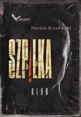 To ja, Szpilka. Klub - Marcin Ciszewski | mała okładka
