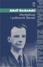 Monteskiusz i pułkownik Sławek - Adolf Bocheński | mała okładka