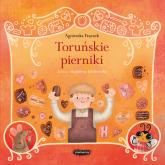 Legendy polskie Toruńskie pierniki - Agnieszka Frączek   mała okładka
