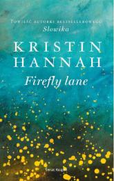 Firefly Lane - Kristin Hannah | mała okładka