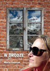 W drodze - Maria Leśniak | mała okładka