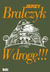 W drogę - Jerzy Bralczyk | mała okładka