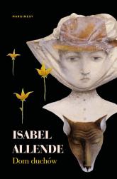 Dom duchów - Isabel Allende   mała okładka