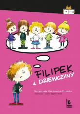 Filipek i dziewczyny - Małgorzata Strękowska-Zaremba   mała okładka