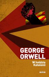 W hołdzie Katalonii - George Orwell | mała okładka