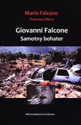 Giovanni Falcone Samotny bohater - Falcone Maria, Barra Francesca | mała okładka