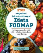 Stop zespołowi jelita drażliwego! Dieta FODMAP - Mollie Tunitsky | mała okładka