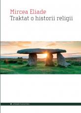 Traktat o historii religii - Mircea Eliade | mała okładka