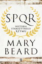 SPQR Historia starożytnego Rzymu - Mary Beard | mała okładka