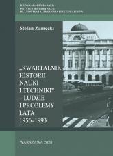 Kwartalnik Historii Nauki i Techniki - Ludzie i problemy Lata 1956–1993 - Stefan Zamecki   mała okładka