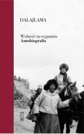 Wolność na wygnaniu. Autobiografia - Dalajlama | mała okładka