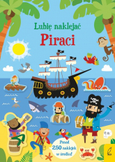 Lubię naklejać Piraci - Kristeen Robson | mała okładka
