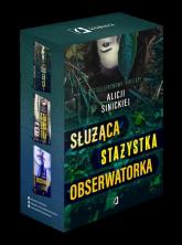 Służąca / Stażystka / Obserwatorka Pakiet - Alicja Sinicka | mała okładka
