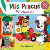 Miś Pracuś W pizzerii - Benji Davies | mała okładka