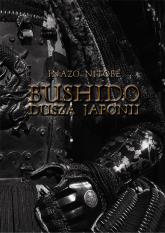 Bushido Dusza Japonii - Inazo Nitobe | mała okładka