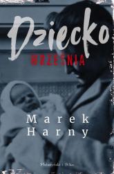 Dziecko września - Marek Harny   mała okładka