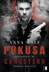 Pokusa Gangstera - Wolf Anna | mała okładka