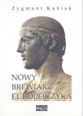 Nowy brewiarz Europejczyka - Zygmunt Kubiak | mała okładka