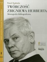 Twórczość Zbigniewa Herberta Tom 1-2 Monografia bibliograficzna. Pakiet - Paweł Kądziela | mała okładka