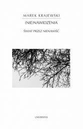 Nienawidzenia Świat przez nienawiść - Marek Krajewski | mała okładka