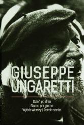 Dzień po dniu Wybór wierszy - Giuseppe Ungaretti | mała okładka