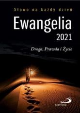 Ewangelia 2021 Droga, Prawda i Życie mała - praca zbiorowa | mała okładka