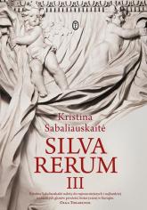 Silva Rerum III - Kristina Sabaliauskaite   mała okładka