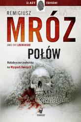Połów - Remigiusz Mróz | mała okładka
