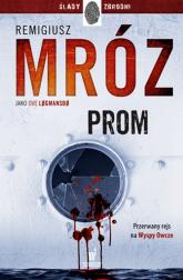 Prom - Remigiusz Mróz | mała okładka