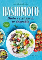 Hashimoto Dieta i styl życia w chorobie - Agata Lewandowska | mała okładka
