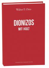Dionizos Mit i Kult - Walter F. Otto   mała okładka