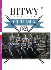 Bitwy Kawalerii nr 10 Grebionka - zbiorowe opracowanie | mała okładka