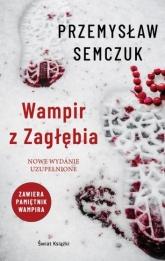 Wampir z Zagłębia - Przemysław Semczuk | mała okładka