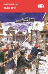 Iłża 1864 - Grzegorz Cwyl   mała okładka