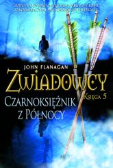 Zwiadowcy 5 Czarnoksiężnik z Północy - John Flanagan | mała okładka