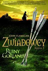 Zwiadowcy 1 Ruiny Gorlanu - John Flanagan | mała okładka