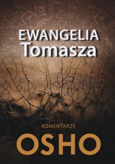 Ewangelia Tomasza Komentarze Osho - Osho | mała okładka
