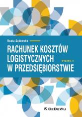 Rachunek kosztów logistycznych w przedsiębiorstwie - Beata Sadowska | mała okładka