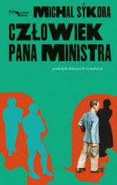 Człowiek pana ministra - Michal Sykora   mała okładka