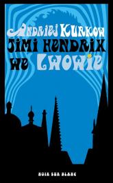 Jimi Hendrix we Lwowie - Andriej Kurkow | mała okładka