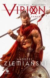 Virion. Tom 1. Zamek - Andrzej Ziemiański | mała okładka
