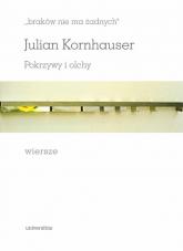 braków nie ma żadnych Pokrzywy i olchy Wiersze - Julian Kornhauser   mała okładka