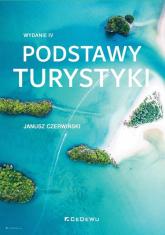 Podstawy turystyki - Janusz Czerwiński | mała okładka