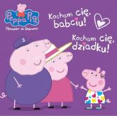 Peppa Pig Opowieści na dobranoc Kocham Cię Babciu i Dziadku! - zbiorowe opracowanie | mała okładka
