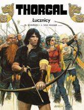 Thorgal Łucznicy - Van Hamme Jean | mała okładka