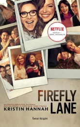 Firefly Lane (wydanie filmowe) - Kristin Hannah | mała okładka